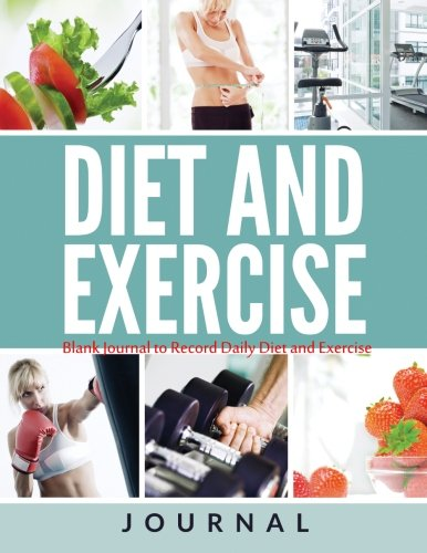 9781514682876: ABC Wellness Diet and Exercise Journal: Blank Book to Record Daily Diet and Exercise (ABC Wellness Simple Steps to Better Health Book Series) (Volume 1)