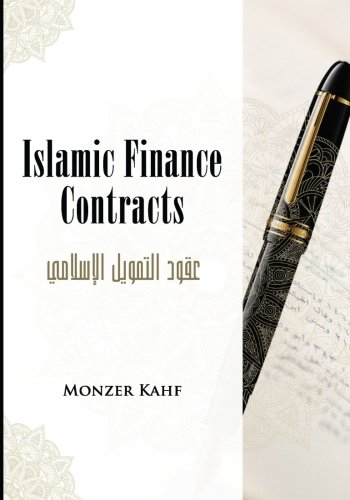 Islamic Finance Contracts: Kahf, Dr Monzer