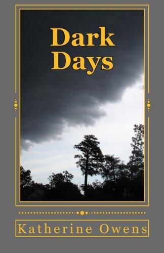 Dark Days (The Dorfmeister's of Innsbruck) (Volume: Owens, Katherine Hay