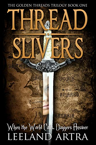 9781514683996: Thread Slivers: Golden Threads Trilogy Book One (Volume 1)