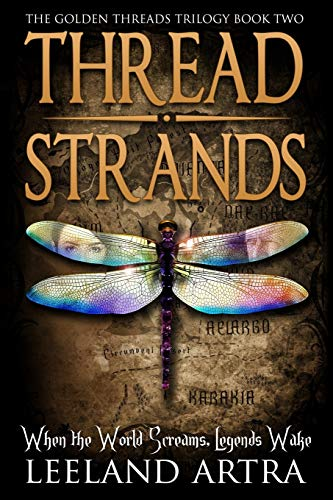 9781514684023: Thread Strands: Golden Threads Trilogy Book Two (Volume 2)