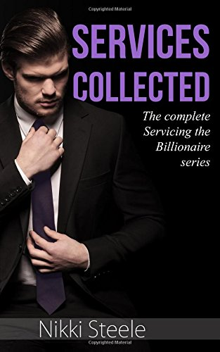 9781514684320: Services Collected: The complete Servicing the Billionaire series
