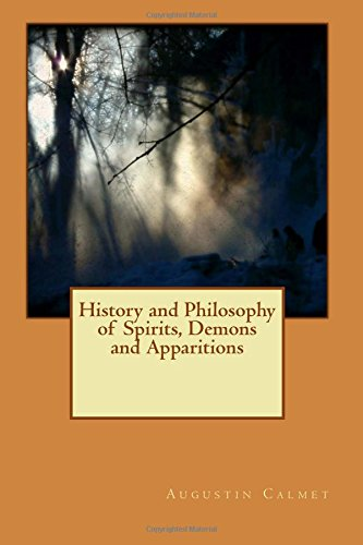 9781514684689: History and Philosophy of Spirits, Demons and Apparitions