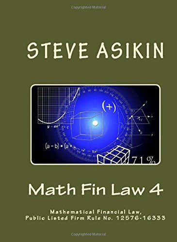 9781514685136: Math Fin Law 4: Mathematical Financial Law, Public Listed Firm Rule No. 12576-16333