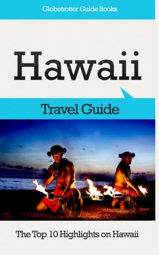 9781514686782: Hawaii Travel Guide: The Top 10 Highlights on Hawaii