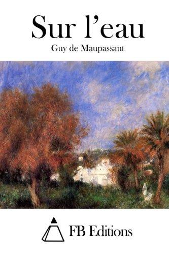 9781514688847: Sur l'eau (French Edition)