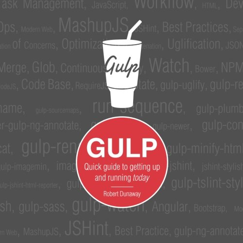 9781514689608: Gulp: Quick guide to getting up and running today