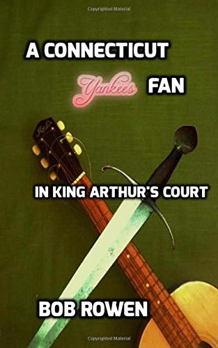 9781514689882: A Connecticut Yankees Fan: In King Arthur's Court