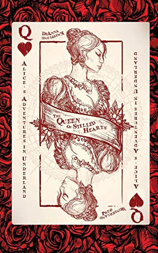 9781514690154: Alice's Adventures in Underland: The Queen of Stilled Hearts (Volume 1)