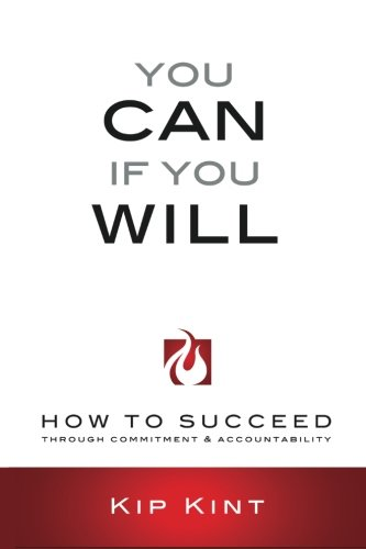 9781514691083: You Can If You Will: How to Succeed Through Commitment & Accountability