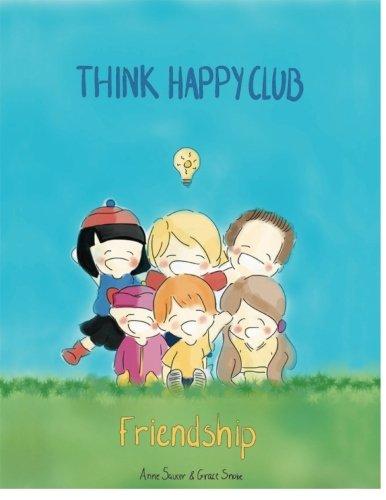 9781514692899: Think Happy Club: Friendship (Volume 1)
