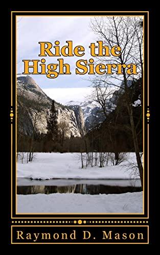9781514693957: Ride the High Sierra (Sackett Series) (Volume 11)