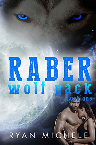 9781514695968: Raber Wolf Pack Book One (Volume 1)