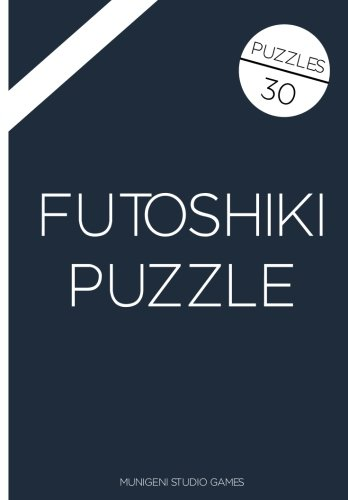 9781514697450: Futoshiki Puzzle (Volume 100)