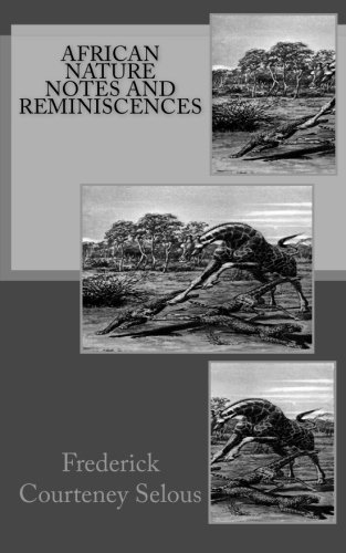 9781514697542: African Nature Notes and Reminiscences