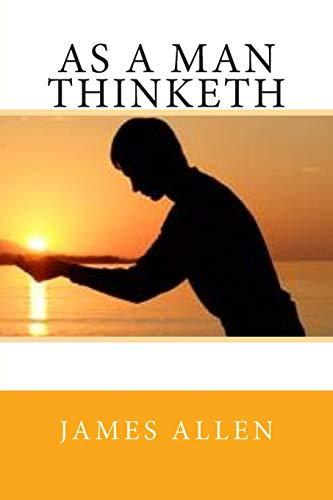 9781514698693: As a Man Thinketh