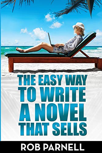 9781514698990: The Easy Way to Write a Novel That Sells