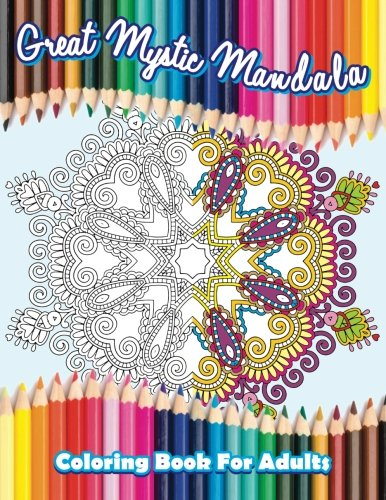 9781514699287: Great Mystic Mandala Coloring Book For Adults: Volume 44 (Beautiful Patterns & Designs Adult Coloring Books)