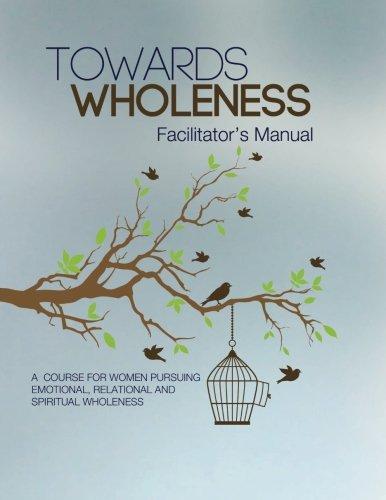 9781514699683: Towards Wholeness: Facilitator's Manual