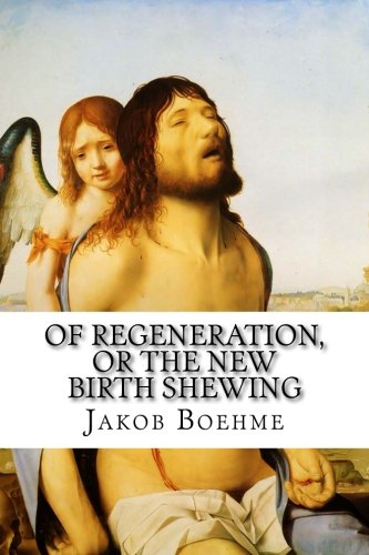 9781514702406: Of Regeneration, or The New Birth Shewing