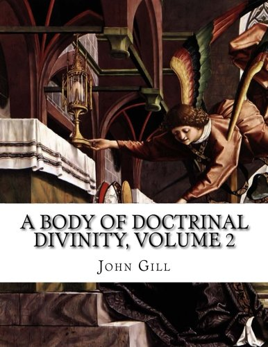 9781514703458: A Body of Doctrinal Divinity, Volume 2