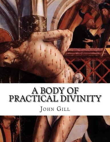 9781514703465: A Body of Practical Divinity