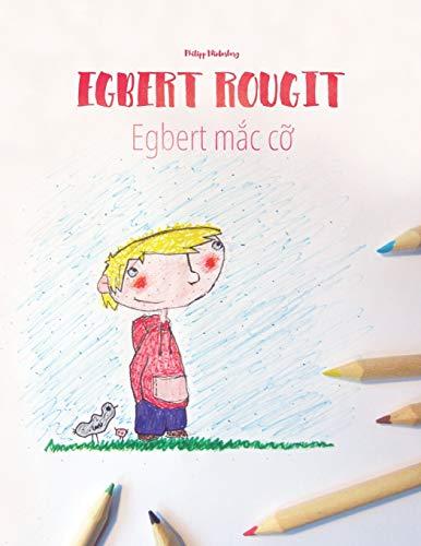 9781514704431: Egbert rougit/Egbert mac co: Un livre à colorier pour les enfants (Edition bilingue français-vietnamien)