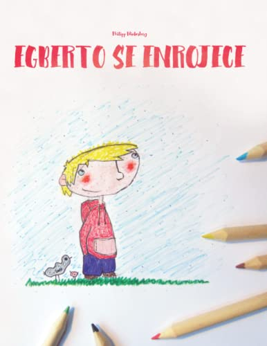 9781514705940: Egberto se enrojece: Libro infantil para colorear