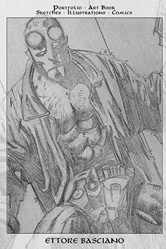 9781514706510: Ettore Basciano: Portfolio - Art Book: Sketches - Illustrations - Comics (Italian Edition)