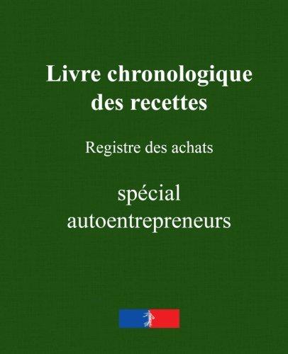 9781514707517: Livre chronologique des recettes