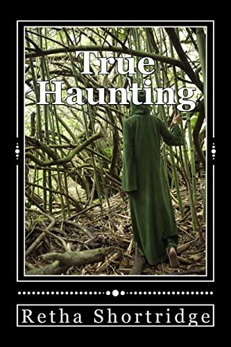 9781514708736: True Haunting