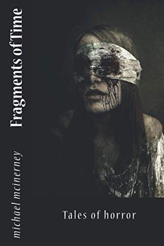 9781514709870: Fragments of Time: Tales of horror