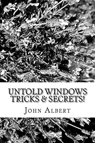9781514709948: Untold Windows Tricks & Secrets!