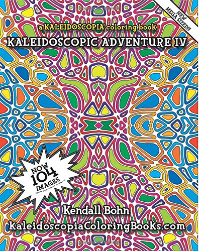9781514710111: Kaleidoscopic Adventure IV: A Kaleidoscopia Coloring Book (Volume 4)