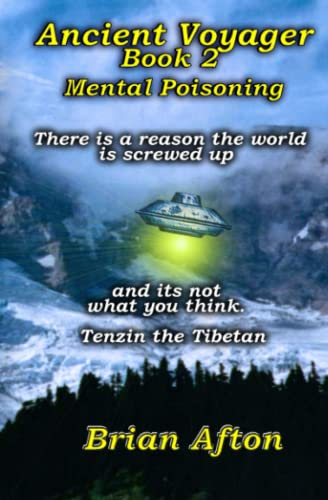 Ancient Voyager Book 2: Mental Poisoning (Paperback): Brian Afton