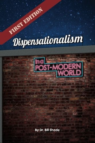 9781514710920: Dispensationalism in a Post-Modern World