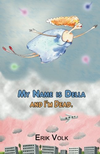 9781514710975: My Name is Della and I'm Dead