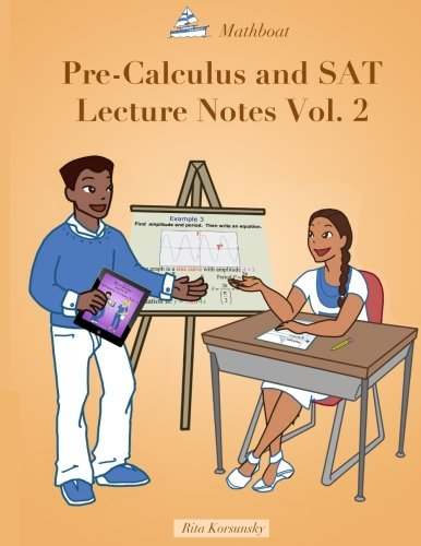 9781514711705: Pre-Calculus and SAT Lecture Notes Vol.2: Precalculus with limits and derivatives Vol.2 (Volume 2)