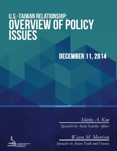 9781514714027: U.S.-Taiwan Relationship: Overview of Policy Issues