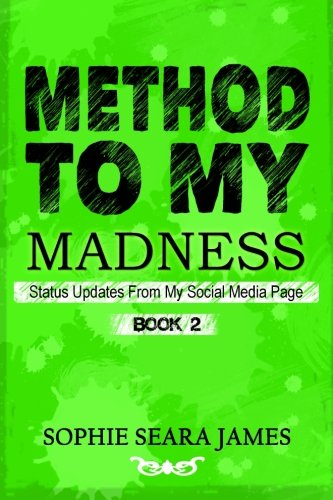 9781514714362: Method To My Madness: Status Updates From My Social Media Page (Volume 2)