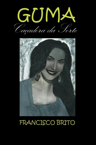 Guma, Cacadora Da Sorte: Cacadores Da Sorte: MR Francisco De