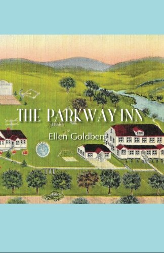9781514714669: The Parkway Inn: A Memoir of 1963
