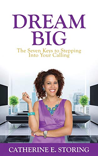 9781514715291: Dream Big: Seven Keys to Stepping Into Your Calling