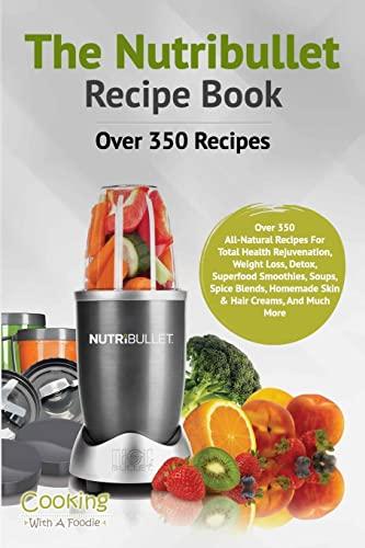 9781514716410 the nutribullet recipe book volume 1 nutribullet 9781514716410 the nutribullet recipe book volume 1 nutribullet recipe book series forumfinder Images