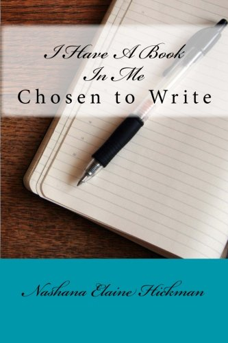 9781514716441: I Have A Book In Me: Chosen to Write