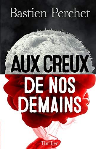 9781514717974: Aux creux de nos demains (French Edition)