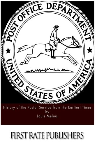9781514719862: History of the Postal Service from the Earliest Times