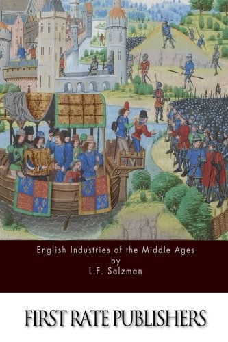 9781514720202: English Industries of the Middle Ages
