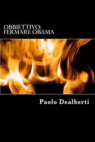 9781514720509: Obbiettivo: Fermare Obama: Volume 2 (La Saga degli Speculari)