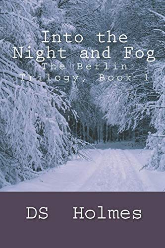 9781514721322: Into the Night and Fog (The Berlin Trilogy) (Volume 1)